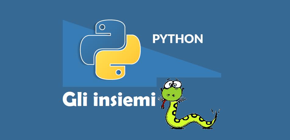 Python: gli insiemi e la set comprehension