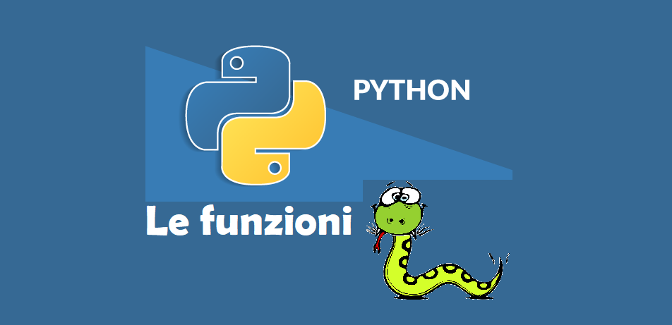 Funzioni in Python: definizione, valori restituiti e parametri
